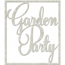 Chipboard tekst Garden Party