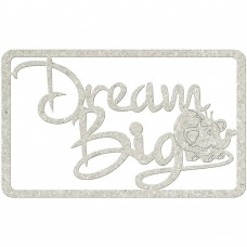 Chipboard tekst Dream Big